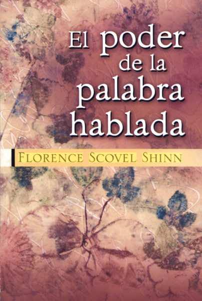 poder-palabra-hablada-florence-scovel-shinn